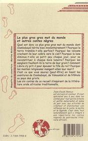 Le Plus Gros Gros Moi Du Monde Et Autres Contes Negres - 4ème de couverture - Format classique