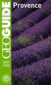 Geoguide ; Provence (Edition 2007-2008) - Intérieur - Format classique