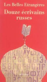 Les belles etrangeres ; douze ecrivains russes - Intérieur - Format classique