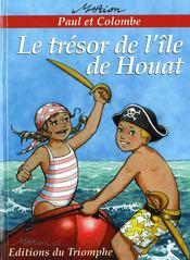 Paul Et Colombe 04 - Le Tresor De L'Ile De Houat - Couverture - Format classique