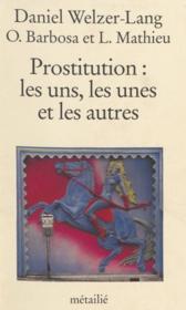 Prostitution, Les Uns, Les Unes... - Couverture - Format classique