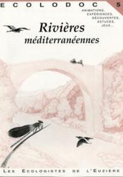 Ecolodoc T.5 ; Rivières Méditerranéennes - Couverture - Format classique