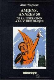 Amiens, Annees 50 - Couverture - Format classique