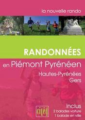 Randonnées en piémont pyrénéens ; hautes pyrénées ; gers - Intérieur - Format classique