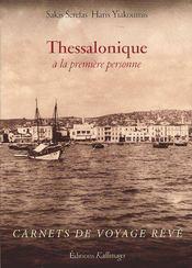 Thessalonique à la première personne ; carnets de voyage rêvé - Couverture - Format classique