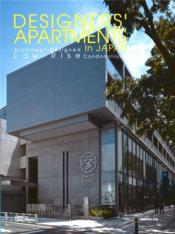 Designers'Apartments In Japan Low Rise Condominiums /Anglais/Japonais - Couverture - Format classique