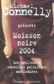 Moisson noire (2004) - Couverture - Format classique