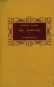 En Famille. Tome 1. Collection Flammarion. - Couverture - Format classique