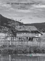 Vers un village hmong du Haut Laos - Couverture - Format classique