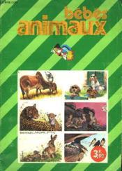 Bebes Animaux - Couverture - Format classique