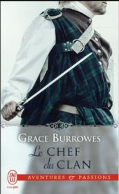 Le chef du clan  - Grace Burrowes