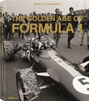Vente livre :  The golden age of formula one  - Rainer W. Schlegelmilch
