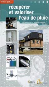 Récupérer et valoriser l'eau de pluie - Couverture - Format classique
