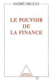 Le pouvoir de la finance - Couverture - Format classique