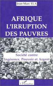 Afrique : l'irruption des pauvres - Couverture - Format classique