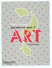 Qu'Est Ce Que L'Art Aujourd'Hui ? Bilingue (Anglais/Francais) - Intérieur - Format classique