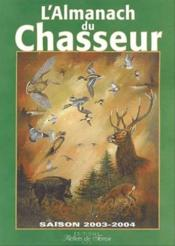 Almanach Du Chasseur - Couverture - Format classique