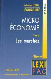 Micro economie t.2 les marches - Intérieur - Format classique