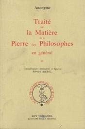Traite Sur La Matiere De La Pierre Philosophale - Couverture - Format classique