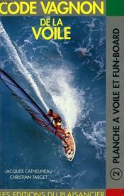 Code Vagnon Voile T.2 ; Planche, Funboard - Couverture - Format classique