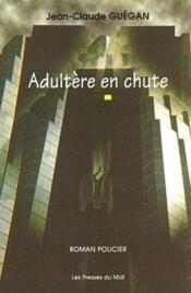 Adultere En Chute - Couverture - Format classique
