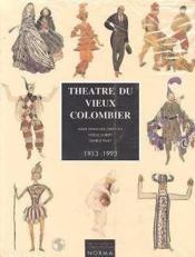 Theatre Du Vieux Colombier 1913-1993 - Couverture - Format classique