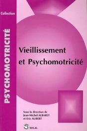 Vieillissement et psychomotricité - Intérieur - Format classique