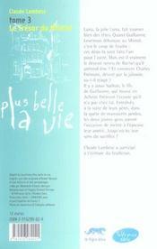 Plus belle la vie t.3 ; le trésor du mistral - 4ème de couverture - Format classique