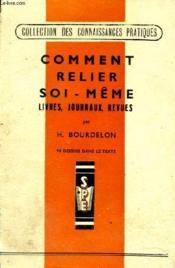 Comment Relier Soi-Meme - Livres, Journaux, Revues - Couverture - Format classique
