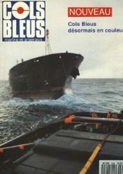 COLS BLEUS. HEBDOMADAIRE DE LA MARINE ET DES ARSENAUX N°2246 DU 29 JANVIER 1994. L'EMPLOI DE L'AERONAUTIQUE NAVALE EN INDOCHINE DE 1945 A 1954 par LE VICE-AMIRAL VERCKEN / SUR LES PAS DE FRANCIS GARNIER par L'ENSEIGNE DE VAISS. DE 1e CL. DE RES. RATTEZ.. - Couverture - Format classique