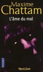 L'ame du mal – Maxime Chattam