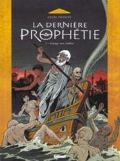 La dernière prophétie t.1 ; voyage aux enfers - Couverture - Format classique