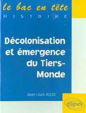 Decolonisation Et Emergence Du Tiers-Monde Le Bac En Tete Histoire - Intérieur - Format classique