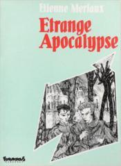 Etrange Apocalypse - Couverture - Format classique