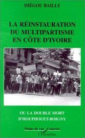 La réinstauration du multipartisme en Côte d'Ivoire - Intérieur - Format classique