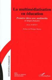 La multimediatisation en éducation ; première thèse avec multimedia en langue française - Intérieur - Format classique