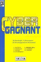 Cyber Gagnant - Technologie Cyberespace & Developpement Personnel - Intérieur - Format classique