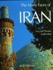 Many Faces Of Iran (The) (Version Anglaise) - Couverture - Format classique
