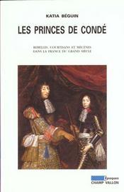 Princes De Conde (Les) Ancienne Edition - Intérieur - Format classique