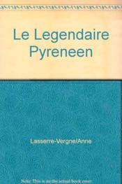 Le legendaire pyreneen - Couverture - Format classique