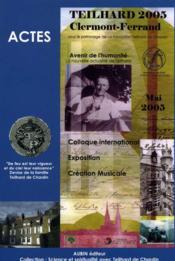 Avenir De L'Humanite ; La Nouvelle Actualite De Teilhard - Couverture - Format classique