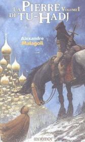 La Pierre De Tu-Hadj - Livre 1 - Couverture - Format classique
