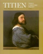 Titien ; tout l'oeuvre peint - Intérieur - Format classique