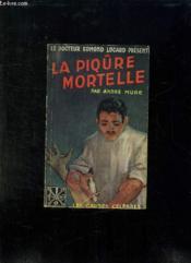 La Piqure Mortelle Affaire Bougrat. - Couverture - Format classique