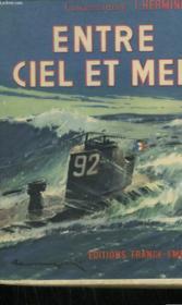 Entre Ciel Et Mer. - Couverture - Format classique