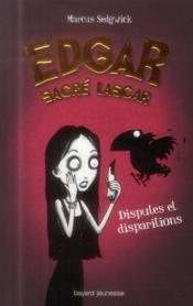 Edgar, Sacre Lascar T.1 ; Disputes Et Disparitions - Couverture - Format classique