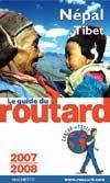Guide Du Routard ; Népal-Tibet (Edition 2007-2008)  - Collectif