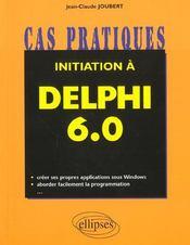Initiation A Delphi 6.0 - Intérieur - Format classique