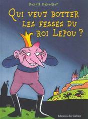 Qui Veut Botter Les Fesses Du Roi Lepou - Intérieur - Format classique