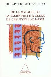De la maladie de la vache folle a celle de creutzfeldt-jakob - Intérieur - Format classique